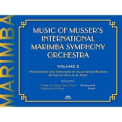 Meredith Music Music Of Musser'S International Marimba Symphony Orchestra Vol. 2 (317205)