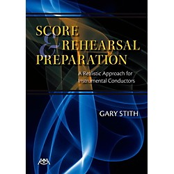 Meredith Music Score And Rehearsal Preparation - A Realistic Approach for Instrumental Conductors (317211)