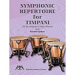 Meredith Music Symphonic Repertoire For Timpani The Four Symphonies Of Robert Schumann (317238)