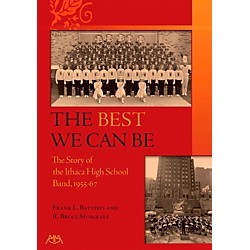 Meredith Music The Best We Can - A History of the Ithaca High School Band 1955-67 (317206)