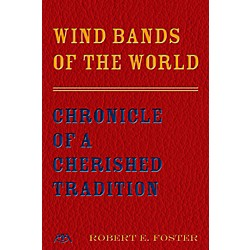 Meredith Music Wind Bands Of The World - Chronicle Of A Cherished Tradition (119346)
