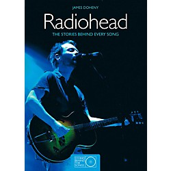 Music Sales Radiohead - The Stories Behind Every Song (14042008)