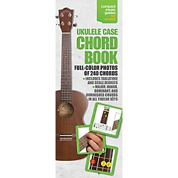 Music Sales Ukulele Case Chord Book In Full Color - Compact Music Guide Series (14037741)
