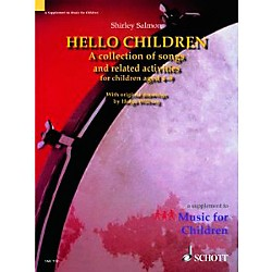 Schott Hello Children - A Collection of Songs and Related Activities for Children For Voice And Orff Instru (49016748)