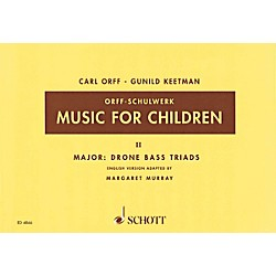 Schott Music For Children Vol. 2 Major - Drone Bass Triads by Carl Orff Arranged by Keetman/Murray (49005215)