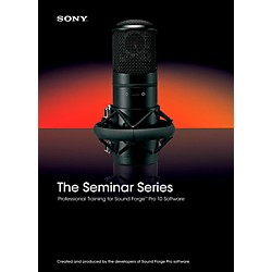 Sony Seminar Series: Sony Sound Forge Pro 10 (1118-24)