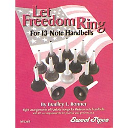 Sweet Pipes Let Freedom Ring for 13-Note Handbells (SP2382)
