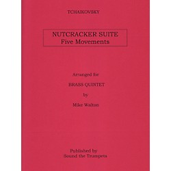 Theodore Presser Nutcracker Suite, Five Movements for Brass Quintet (STT6100)