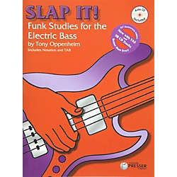 Theodore Presser Slap It! Funk Studies for the Electric Bass (Book/CD) (414-41138)