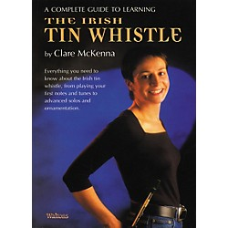 Waltons Complete Guide to Irish Tin Whistle by Claire Mc Kenna (634047)