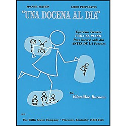 Willis Music A Dozen A Day - Preparatory Book (Spanish Edition) Una Docena Al Dia Spanish Edition Libro Preparati (404075)