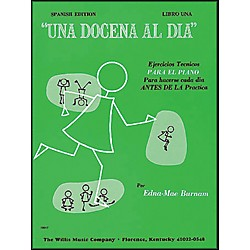 Willis Music A Dozen A Day Book 1 (Spanish Edition) Una Docena Al Dia Book One Piano (404076)