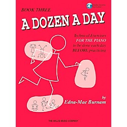 Willis Music A Dozen A Day Book 3 Book/CD Technical Exercises For The Piano (416760)