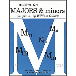 Willis Music Accent On Majors And Minors Early Intermediate Level For Piano by William Gillock (415569)