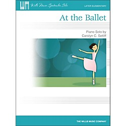 Willis Music At The Ballet - Later Elementary Piano Solo Sheet (416840)