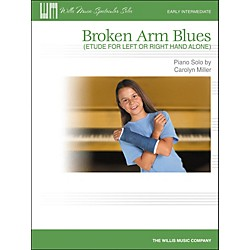 Willis Music Broken Arm Blues (Etude For Left Or Right Hand Alone) Early Intermediate Piano Solo by Carolyn Mille (416817)