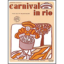 Willis Music Carnival In Rio Early Intermediate Piano Solo by William Gillock (416189)