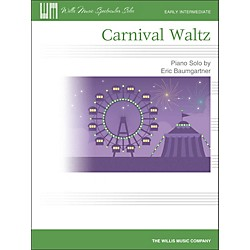Willis Music Carnival Waltz - Early Intermediate Piano Solo Sheet (416838)