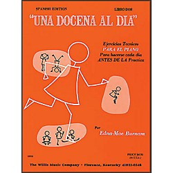 Willis Music Dozen A Day Book Two For Piano (Spanish Edition) Una Docena Al Dia (404077)