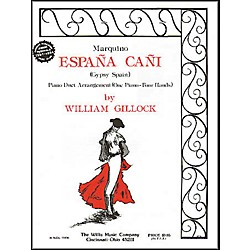 Willis Music Espana Cani - Marquino Later Intermediate Piano Duet by William Gillock (405552)