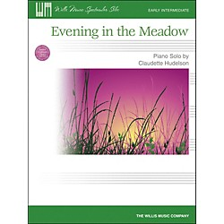 Willis Music Evening In The Meadow - Early Intermediate Piano Solo by Claudette Hudelson (406748)