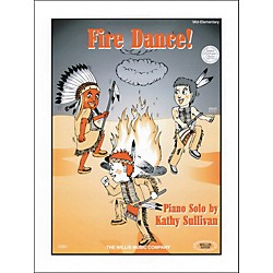Willis Music Fire Dance Mid-Elementary Piano by Kathy Sullivan (406714)