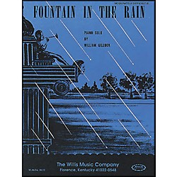 Willis Music Fountain In The Rain Piano Mid-Intermediate Level Piano Solo by William Gillock (414908)