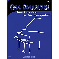 Willis Music Jazz Connection (Seven Jazzy Solos) Book 3 (406787)