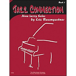 Willis Music Jazz Connection Book 1 Nine Jazzy Solos by Eric Baumgartner (406702)