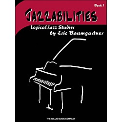 Willis Music Jazzabilities Book 1 Logical Jazz Studies (406699)