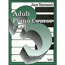Willis Music John Thompson's Adult Piano Course Book Three (415766)