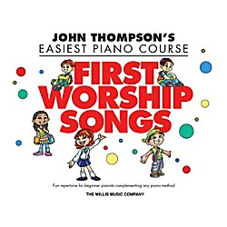 Willis Music John Thompson's Easiest Piano Course - First Worship Songs - Elementary Level (416892)