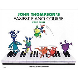 Willis Music John Thompson's Easiest Piano Course Part 3 (414019)