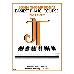 Willis Music John Thompson's Easiest Piano Course Part 8 (414649)