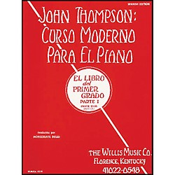 Willis Music John Thompson's Modern Course For Piano Book 1 (Spanish Edition) Curso Moderno (414480)