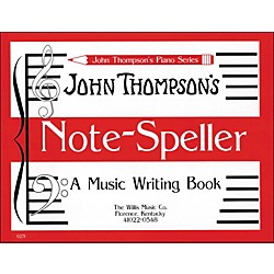 Willis Music John Thompson's Note Speller A Music Writing Book (412833)