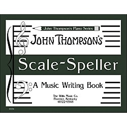 Willis Music John Thompson's Scale Speller (A Music Writing Book) Later Elementary Level (413149)