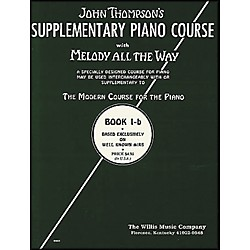Willis Music Melody All The Way - Book 1B For Piano (413235)