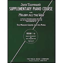 Willis Music Melody All The Way Book 1A - Early Elementary Level by John Thompson (413234)