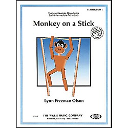 Willis Music Monkey On A Stick Early Intermediate Piano Solo by Lynn Freeman Olson (405918)