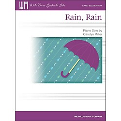 Willis Music Rain, Rain - Early Elementary Piano Solo Sheet (416816)