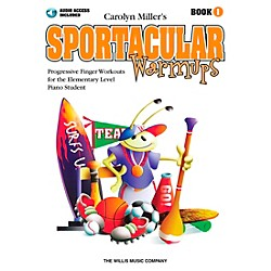 Willis Music Sportacular Warmups Book 1 Book/CD - Progressive Finger Workouts for Elementary Level Piano (416936)