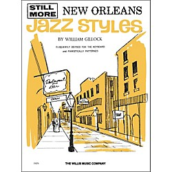 Willis Music Still More New Orleans Jazz Styles Late Intermediate by William Gillock (404401)