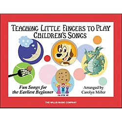Willis Music Teaching Little Fingers To Play Children's Songs Book (416808)