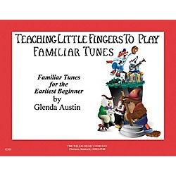 Willis Music Teaching Little Fingers To Play Familiar Tunes For Piano (406457)