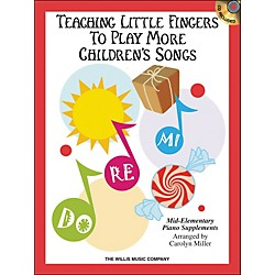 Willis Music Teaching Little Fingers To Play More Children's Songs Book/CD (416811)