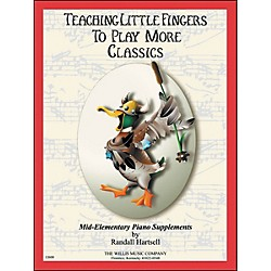 Willis Music Teaching Little Fingers To Play More Classics Mid-Elementary Piano (406760)
