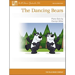 Willis Music The Dancing Bears - Mid-Elementary Piano Solo Sheet by Carolyn Miller (416803)