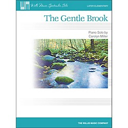 Willis Music The Gentle Brook - Later Elementary Piano Solo Sheet (416836)