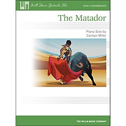 Willis Music The Matador - Early Intermediate Piano Solo Sheet by Carolyn Miller (416733)